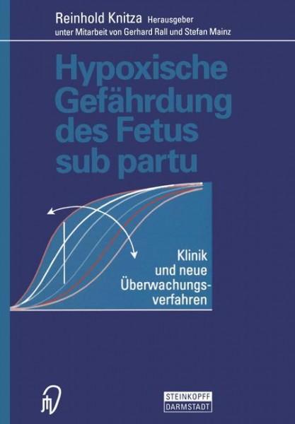 Hypoxische Gefährdung des Fetus sub partu
