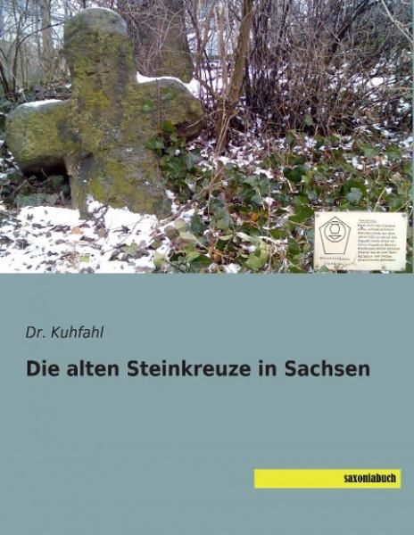 Die alten Steinkreuze in Sachsen
