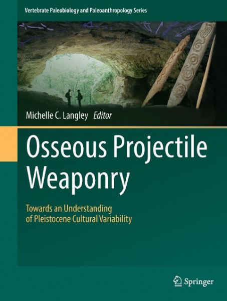 Osseous Projectile Weaponry