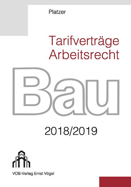 Tarifverträge Arbeitsrecht Bau 2018/2019