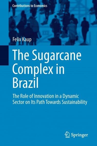 The Sugarcane Complex in Brazil