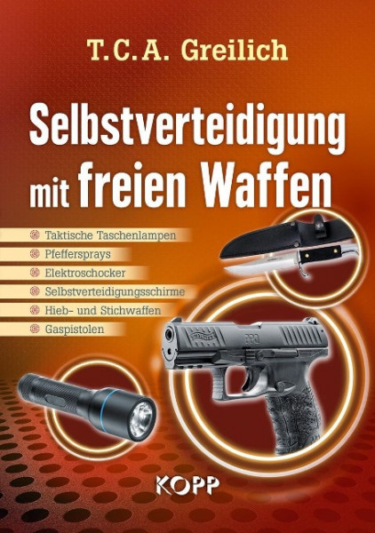 Selbstverteidigung mit freien Waffen