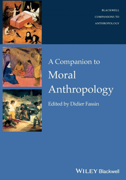 Companion to Moral Anthropolog
