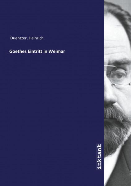 Goethes Eintritt in Weimar