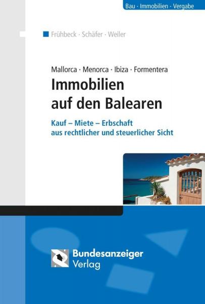Mallorca Menorca Ibiza Formentera - Immobilien auf den Balearen