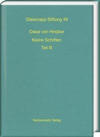 Oskar von Hinüber. Kleine Schriften III