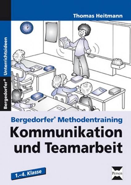 Kommunikation und Teamarbeit: 1. - 4. Klasse (Bergedorfer® Methodentraining)