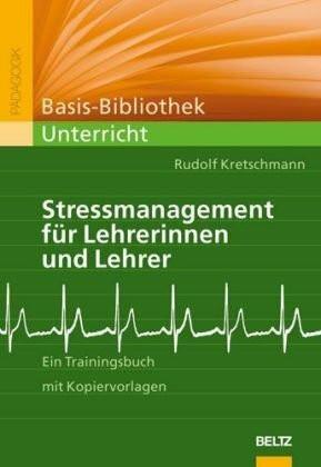Stressmanagement für Lehrerinnen und Lehrer