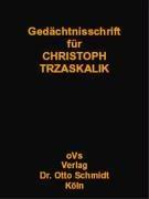 Gedächtnisschrift für Christoph Trzaskalik