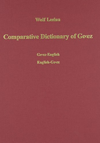 Comparative Dictionary of Ge'ez (Classical Ethiopic)