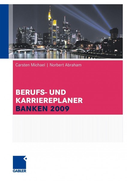 Berufs- und Karriere-Planer Banken 2009