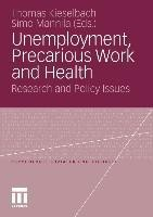 Unemployment, Precarious Work and Health