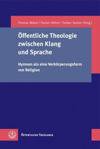 Öffentliche Theologie zwischen Klang und Sprache