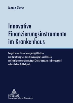 Innovative Finanzierungsinstrumente im Krankenhaus