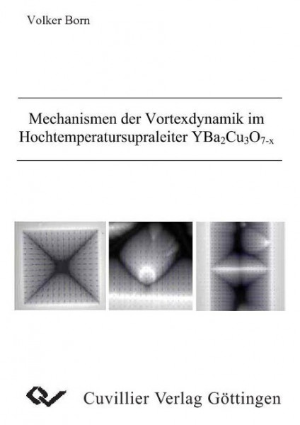 Mechanismen der Vortexdynamik im Hochtemperatursupraleiter YBa2Cu3O7-X