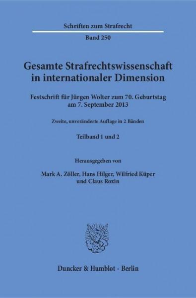 Gesamte Strafrechtswissenschaft in internationaler Dimension