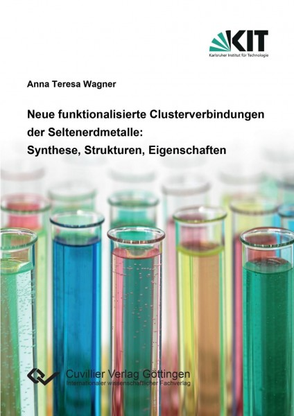 Neue funktionalisierte Clusterverbindungen der Seltenerdmetalle