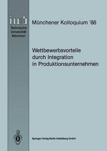 Wettbewerbsvorteile durch Integration in Produktionsunternehmen