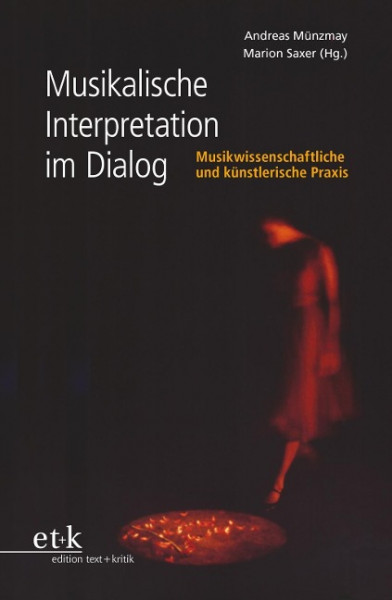 Musikalische Interpretation im Dialog