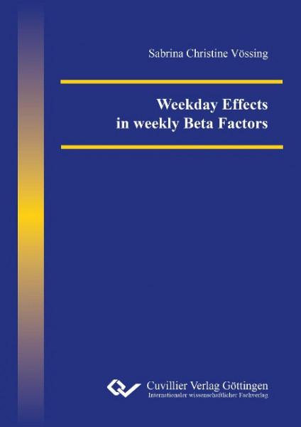 Weekday Effects in weekly Beta Factors
