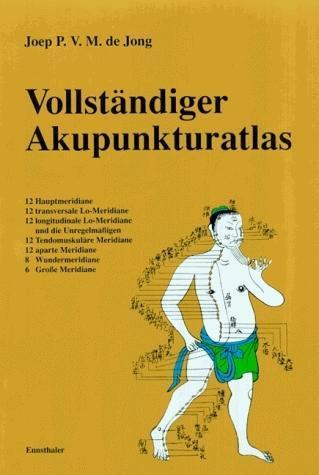 Vollständiger Akupunkturatlas