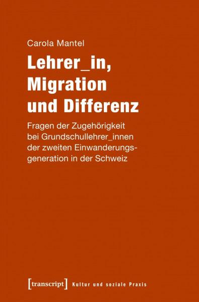Lehrer_in, Migration und Differenz