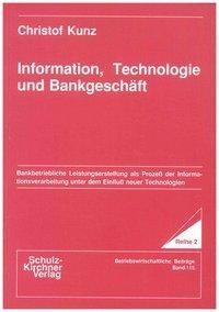 Information, Technologie und Bankgeschäft