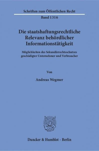 Die staatshaftungsrechtliche Relevanz behördlicher Informationstätigkeit