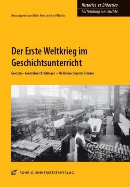 Der Erste Weltkrieg im Geschichtsunterricht
