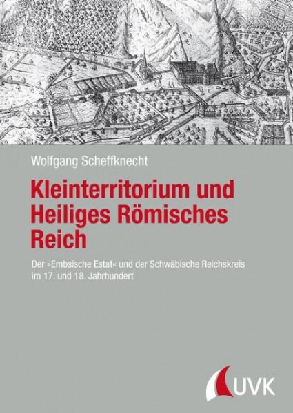 Kleinterritorium und Heiliges Römisches Reich