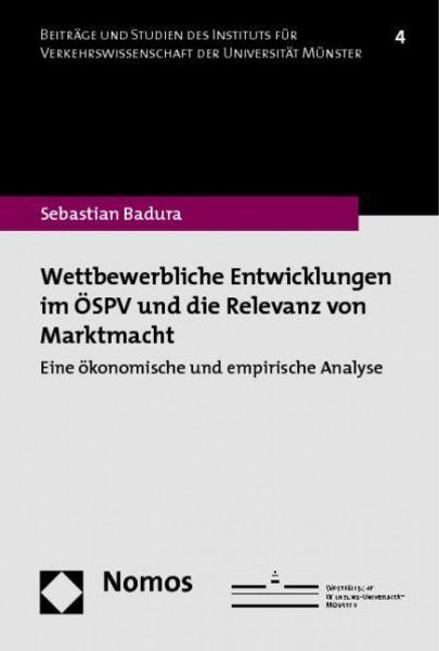 Wettbewerbliche Entwicklungen im ÖSPV und die Relevanz von Marktmacht