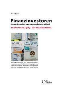 Finanzinvestoren in der Gesundheitsversorgung in Deutschland