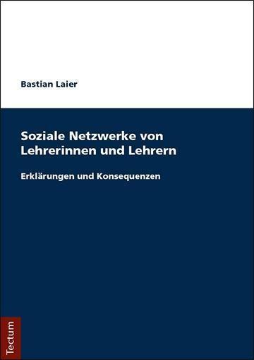 Soziale Netzwerke von Lehrerinnen und Lehrern