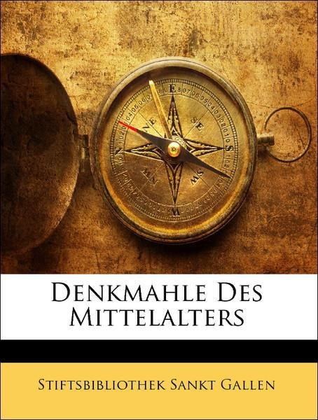 Denkmahle Des Mittelalters