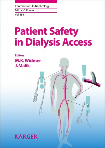 Patient Safety in Dialysis Access