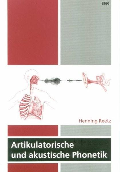 Artikulatorische und akustische Phonetik
