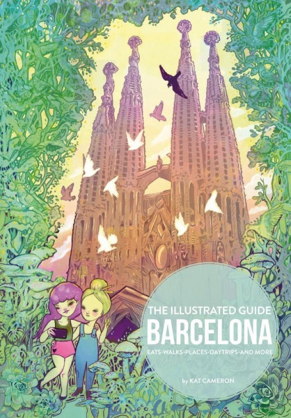 Barcelona: The Illustrated Guide