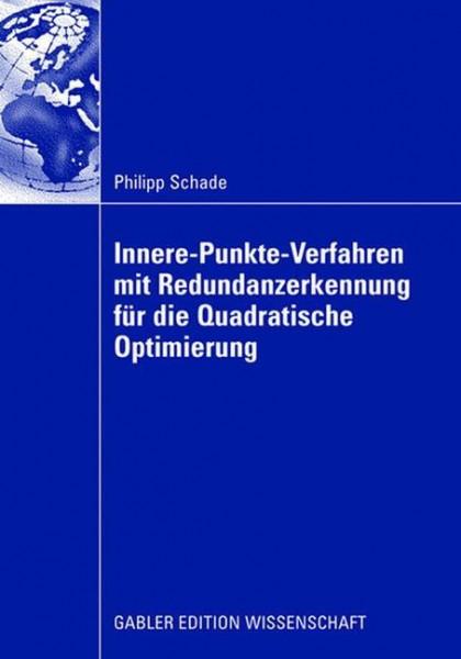 Innere-Punkte-Verfahren mit Redundanzerkennung für die Quadratische Optimierung