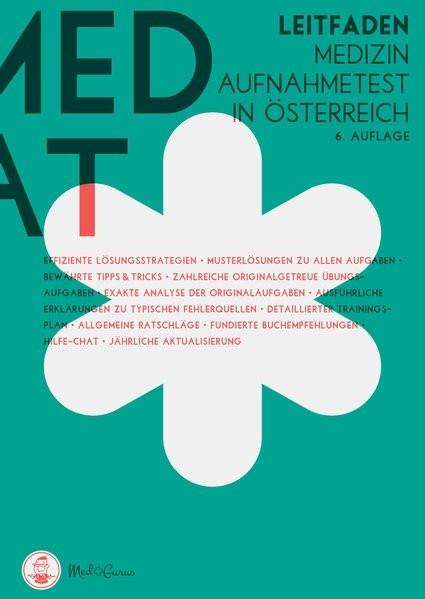 MedAT 2019 - Der Leitfaden: Übungsbücher zur Vorbereitung für das Aufnahmeverfahren Medizin MedAT in