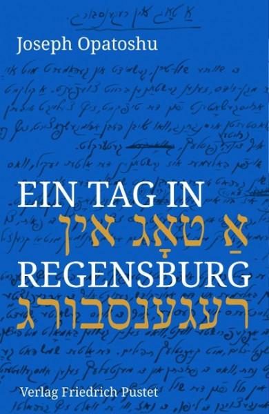 Ein Tag in Regensburg