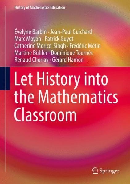 Let History into the Mathematics Classroom