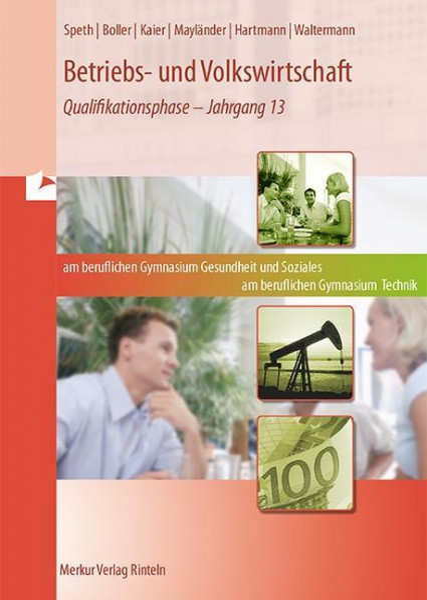 Betriebs- und Volkswirtschaft. Berufliches Gymnasium Gesundheit und Soziales. Berufliches Gymnasium