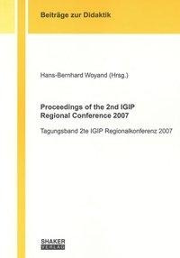 Proceedings of the 2nd IGIP Regional Conference 2007