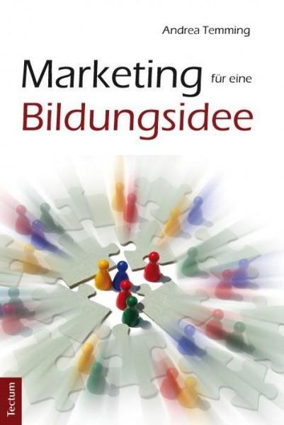 Marketing für eine Bildungsidee