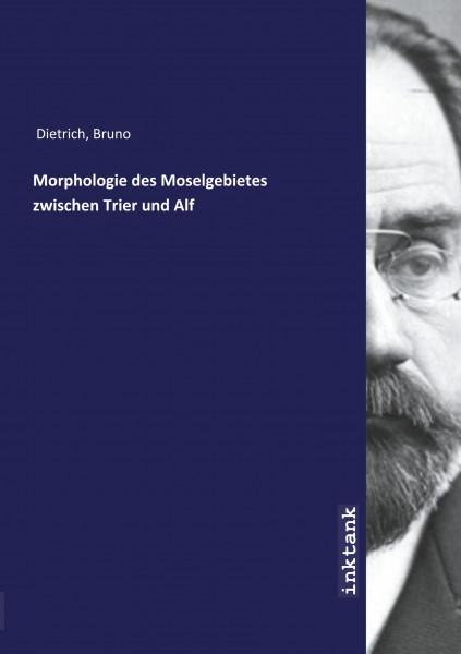 Morphologie des Moselgebietes zwischen Trier und Alf