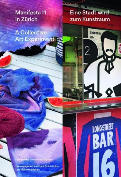 Manifesta 11 in Zürich - A Collective Art Experiment