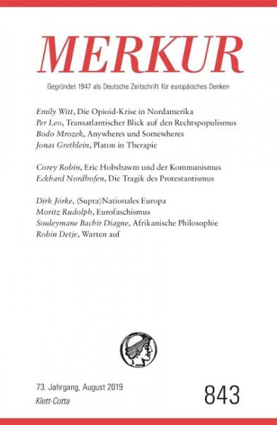MERKUR Gegründet 1947 als Deutsche Zeitschrift für europäisches Denken - Nr. 842, Heft 8 / August 20