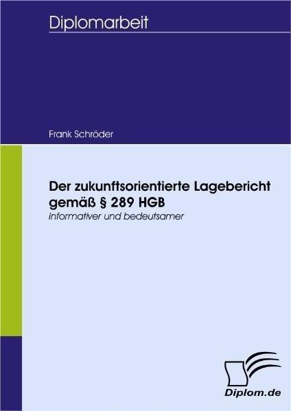 Der zukunftsorientierte Lagebericht gemäß § 289 HGB