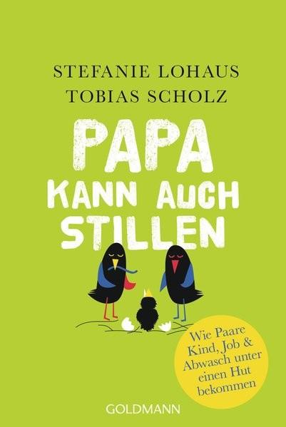Papa kann auch stillen: Wie Paare Kind, Job & Abwasch unter einen Hut bekommen