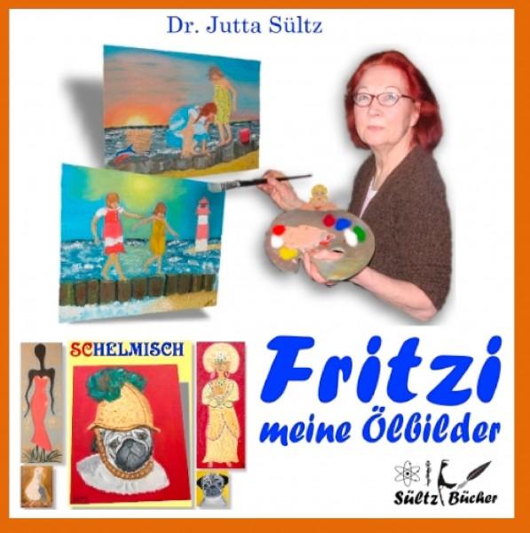 Fritzi - Meine Ölbilder